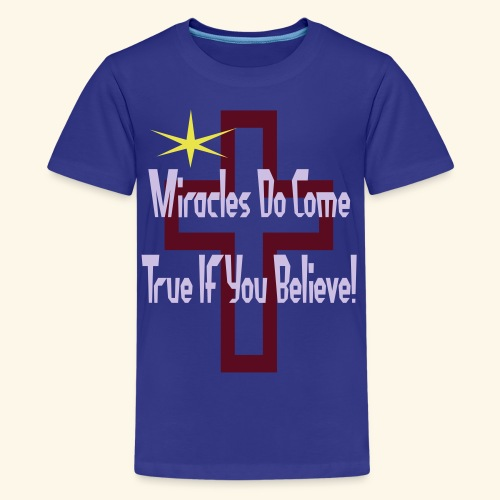 miracles_do_come_true - Kids' Premium T-Shirt