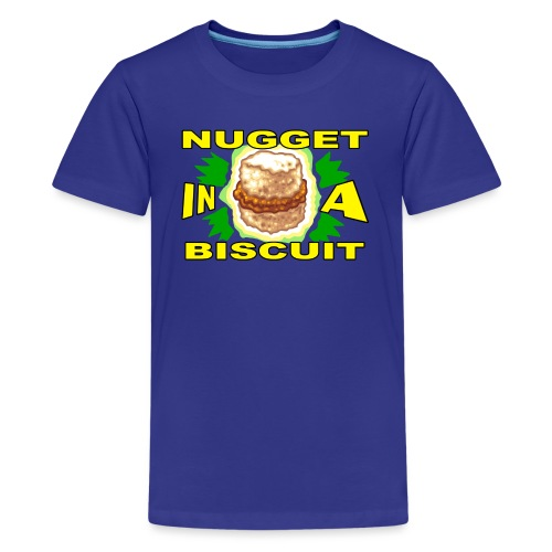 NUGGET in a BISCUIT - Kids' Premium T-Shirt
