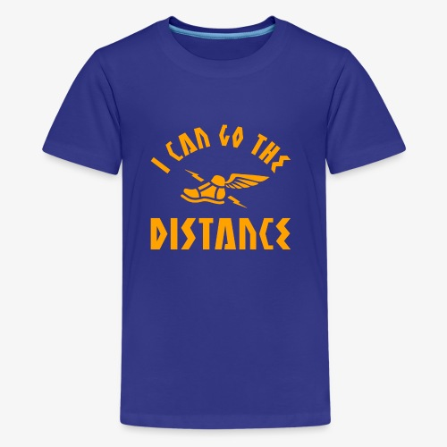 I Can Go The Distance - Kids' Premium T-Shirt