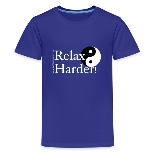relaxharderdesign_editedneg - Kids' Premium T-Shirt