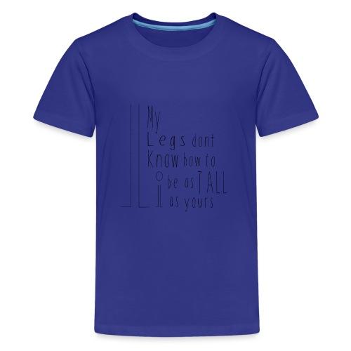 My-Legs - Kids' Premium T-Shirt