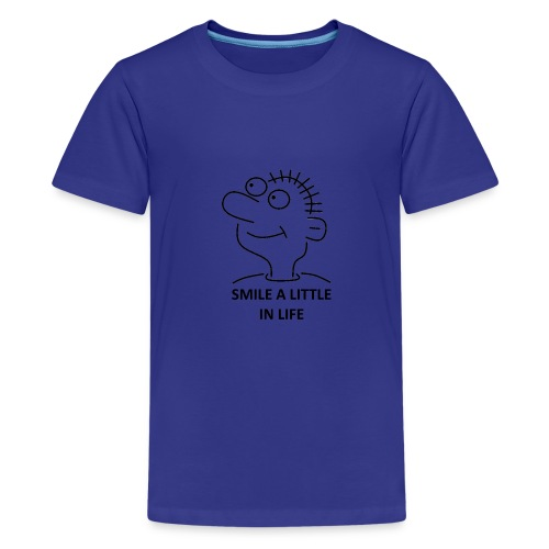 SMILE A LITTLE IN LIFE - Kids' Premium T-Shirt