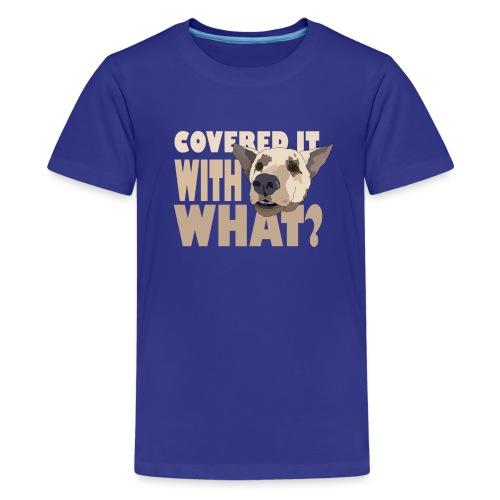 withwhatfinal - Kids' Premium T-Shirt
