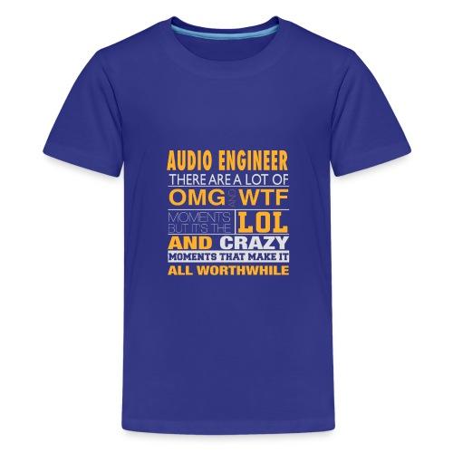 AUDIO ENGINEER - LOL WTF - Kids' Premium T-Shirt