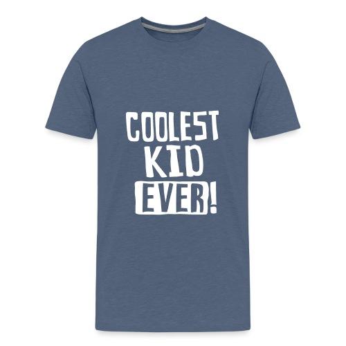 Coolest kid ever - Kids' Premium T-Shirt
