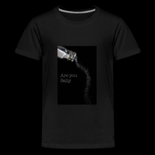 E1EC8123 AF44 4433 A6FE 5DD8FBC5CCFE Are you Salty - Kids' Premium T-Shirt