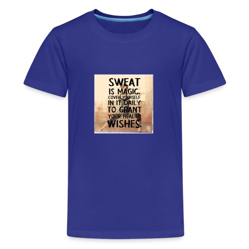 fitness motivation quote sweat is magic - Kids' Premium T-Shirt
