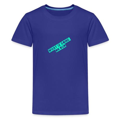 what iz going on dude - Kids' Premium T-Shirt