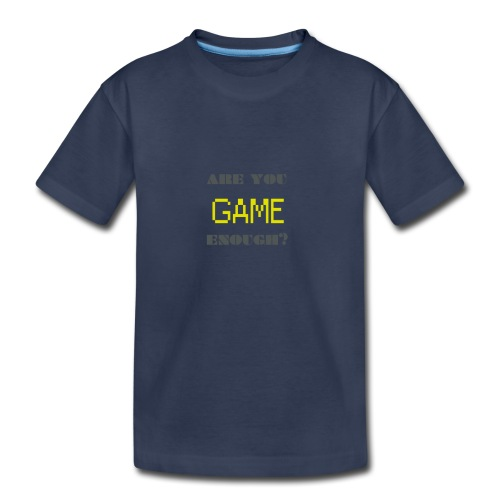 Are_you_game_enough - Kids' Premium T-Shirt