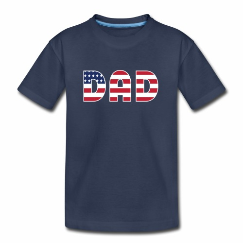 DAD + US Flag - Kids' Premium T-Shirt