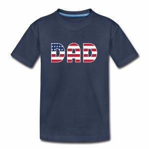 DAD + US Flag - Kids' Premium T-Shirt
