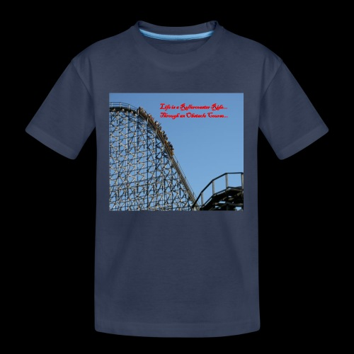 Life is a Rollercoaster Ride... - Kids' Premium T-Shirt