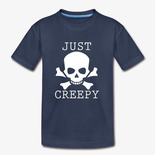 JUST CREEPY - Kids' Premium T-Shirt