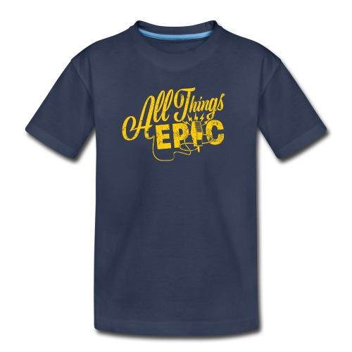 All Things Epic - Kids' Premium T-Shirt