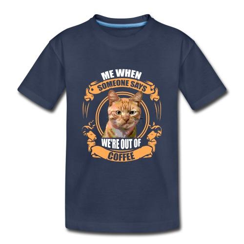 What no Coffee - Kids' Premium T-Shirt