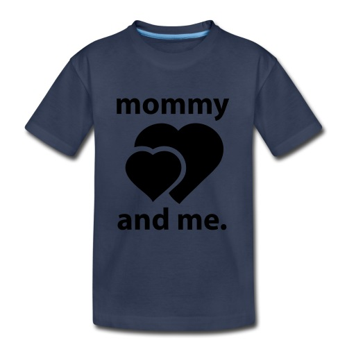 Mommy and Me - Kids' Premium T-Shirt