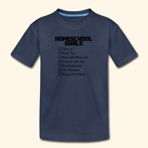 Homeschool Goals - Kids' Premium T-Shirt