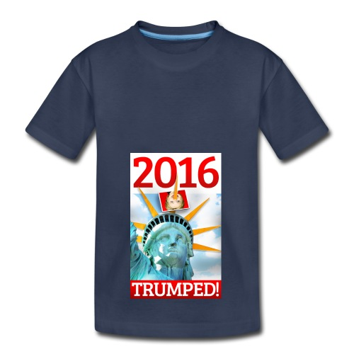 2016 TRUMPED! - Hillary Trumped by Lady Liberty - Kids' Premium T-Shirt
