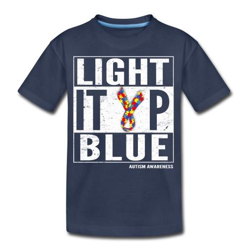 Light It Up Blue For Autism Awareness Shirt/ April - Kids' Premium T-Shirt