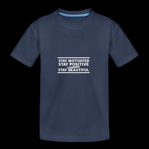 STAY MOTIVATED - Kids' Premium T-Shirt