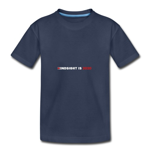 Hindsight Is 2020 - white/red type - Kids' Premium T-Shirt