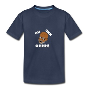 OH OHH OHHH! - Kids' Premium T-Shirt