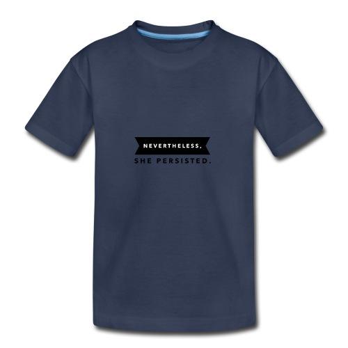 Nevertheless - Kids' Premium T-Shirt