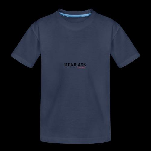 DEAD ASS - Kids' Premium T-Shirt