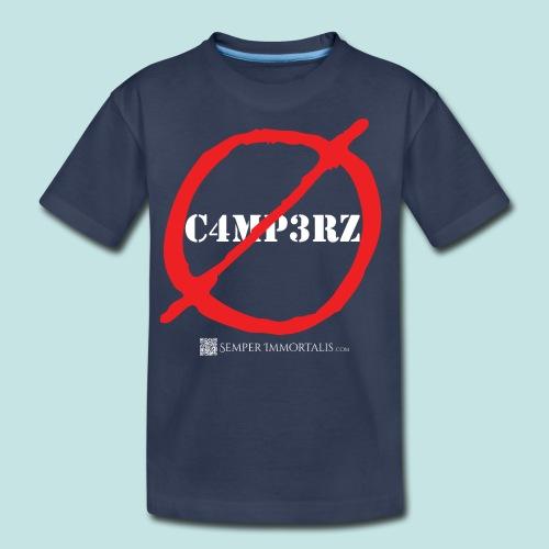 No Campers (white) - Kids' Premium T-Shirt
