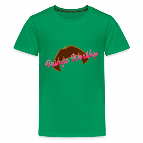Fringe Worthy - Kids' Premium T-Shirt