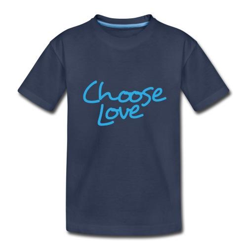 Choose Love - Kids' Premium T-Shirt
