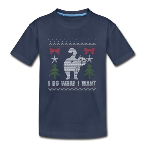 Ugly Christmas Sweater I Do What I Want Cat - Kids' Premium T-Shirt