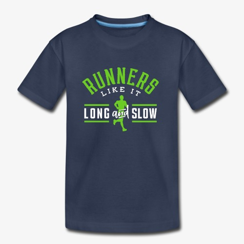 Runners Like It Long And Slow - Kids' Premium T-Shirt