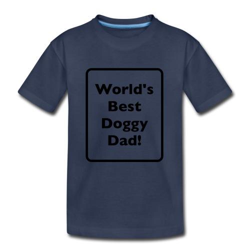 World's Best Doggy Dad! - Kids' Premium T-Shirt