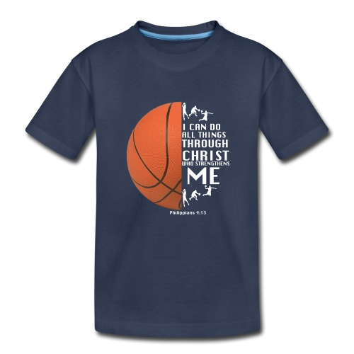 Philippians 4:13 - Basketball - Kids' Premium T-Shirt