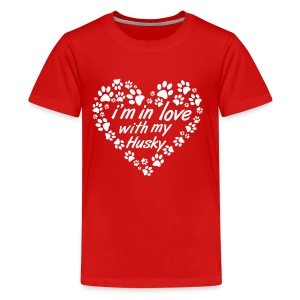 Im in love with my husky dog - dogs lovers - Kids' Premium T-Shirt