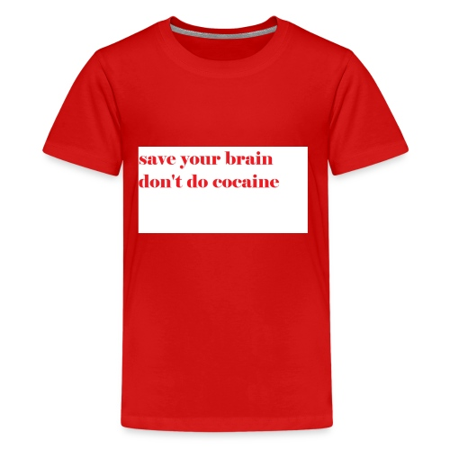 save your brain don't do cocaine - Kids' Premium T-Shirt