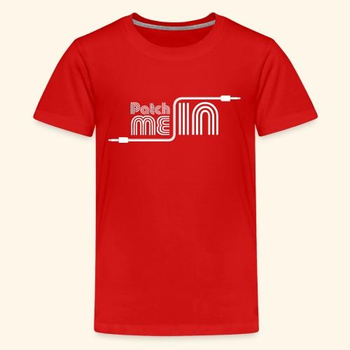 Patch Me In - White Logo - Kids' Premium T-Shirt