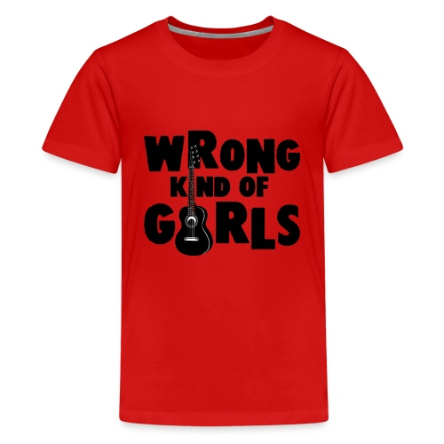 Wrong Kind of Girls - Kids' Premium T-Shirt