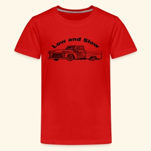 Low and Slow - Kids' Premium T-Shirt