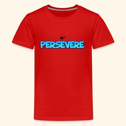 Persevere T-shirts - Kids' Premium T-Shirt