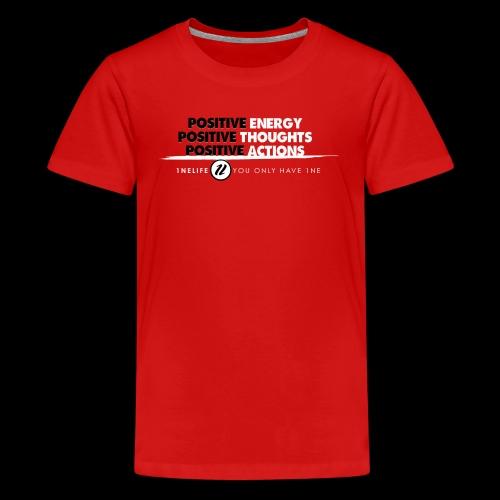 1NE POSITIVE ENERGY THOUGHTS ACTION WHT - Kids' Premium T-Shirt
