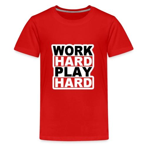 Work Hard Play Hard - Kids' Premium T-Shirt