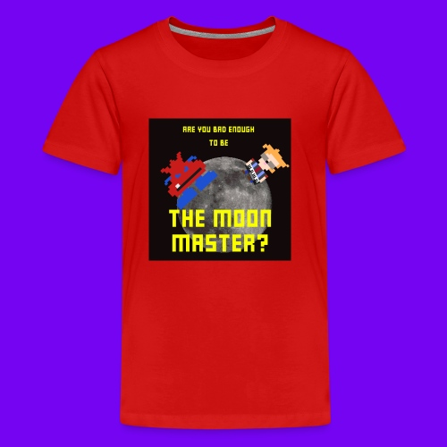 ARE YOU BAD ENOUGH TO BE THE MOON MASTER? - Kids' Premium T-Shirt