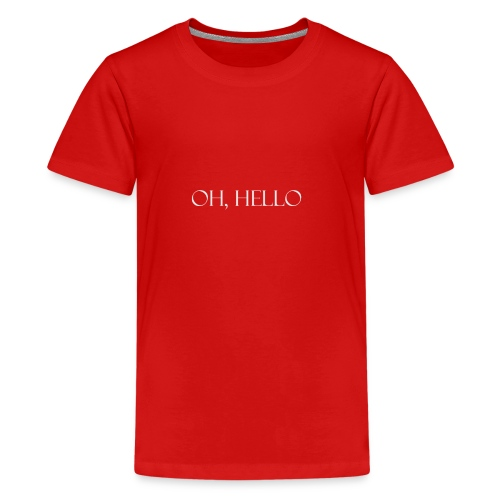 OH HELLO - Kids' Premium T-Shirt