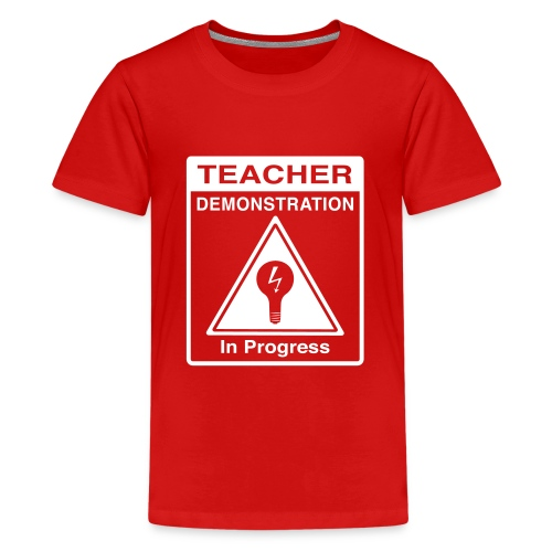 Teacher Demonstration in Progress - Kids' Premium T-Shirt