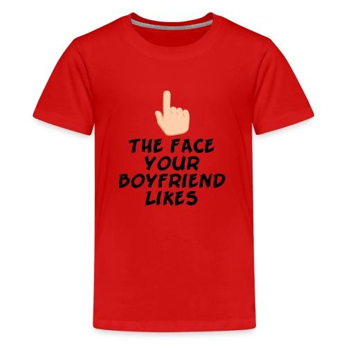 The face your boy friend likes - Kids' Premium T-Shirt