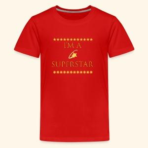 Im a superstar Tshirt - Kids' Premium T-Shirt
