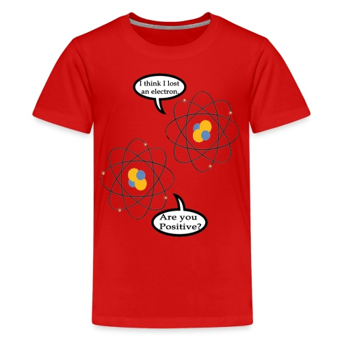 I lost an Electron - Kids' Premium T-Shirt
