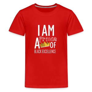 I AM A PRINCE OF BLACK EXCELLENCE - Kids' Premium T-Shirt